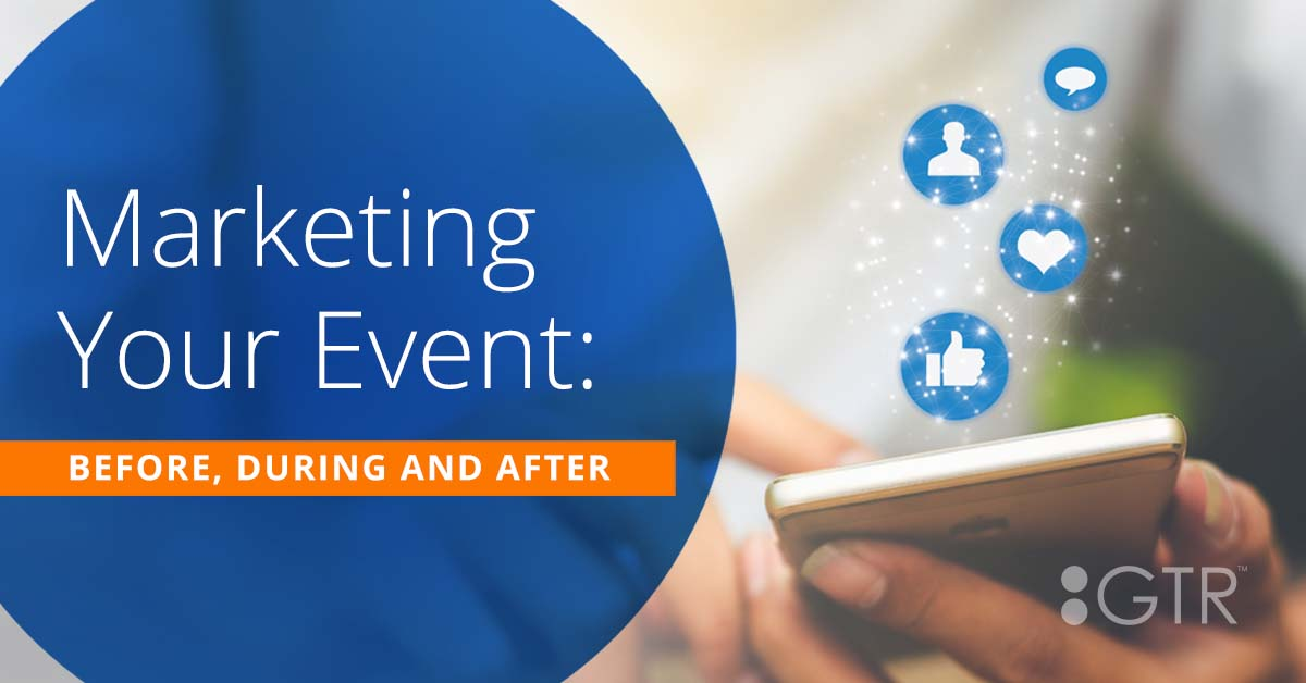 Marketing Your Event: Before, During and After Registration
