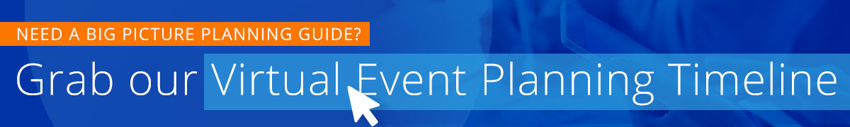 download our handy virtual event planning timeline