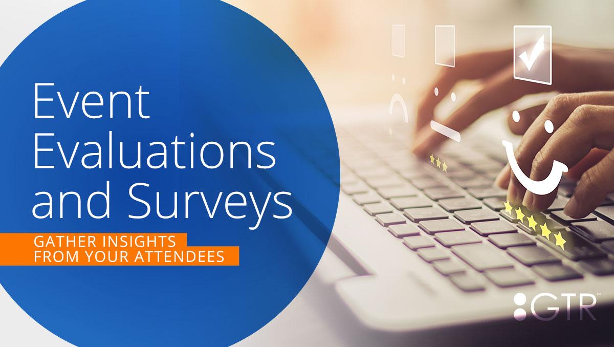 Tips and Tricks for Event Evaluation & Surveys