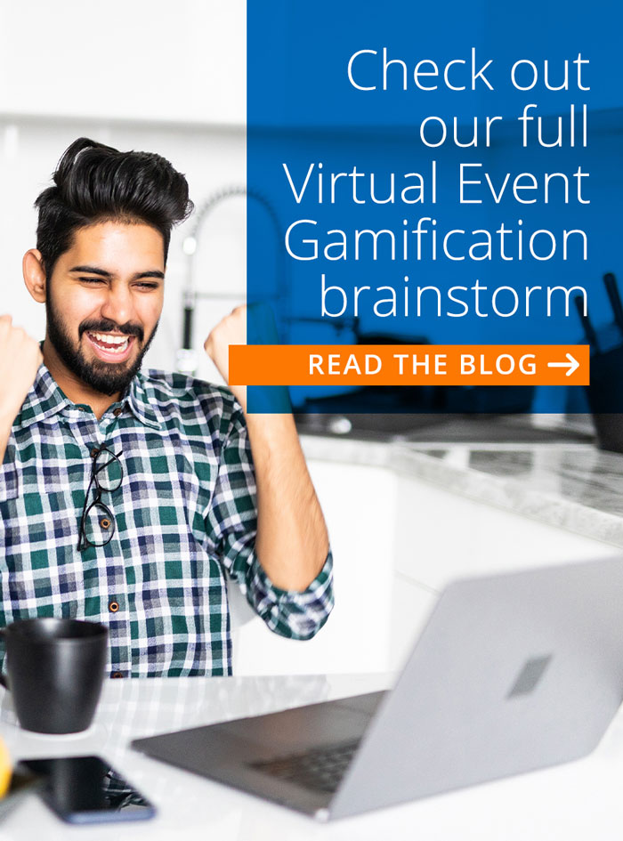 check out our full event gamification brainstorm