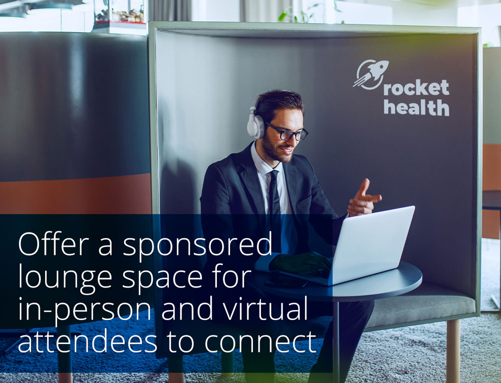offer a sponsored lounge space for in-person and virtual attendees to connect