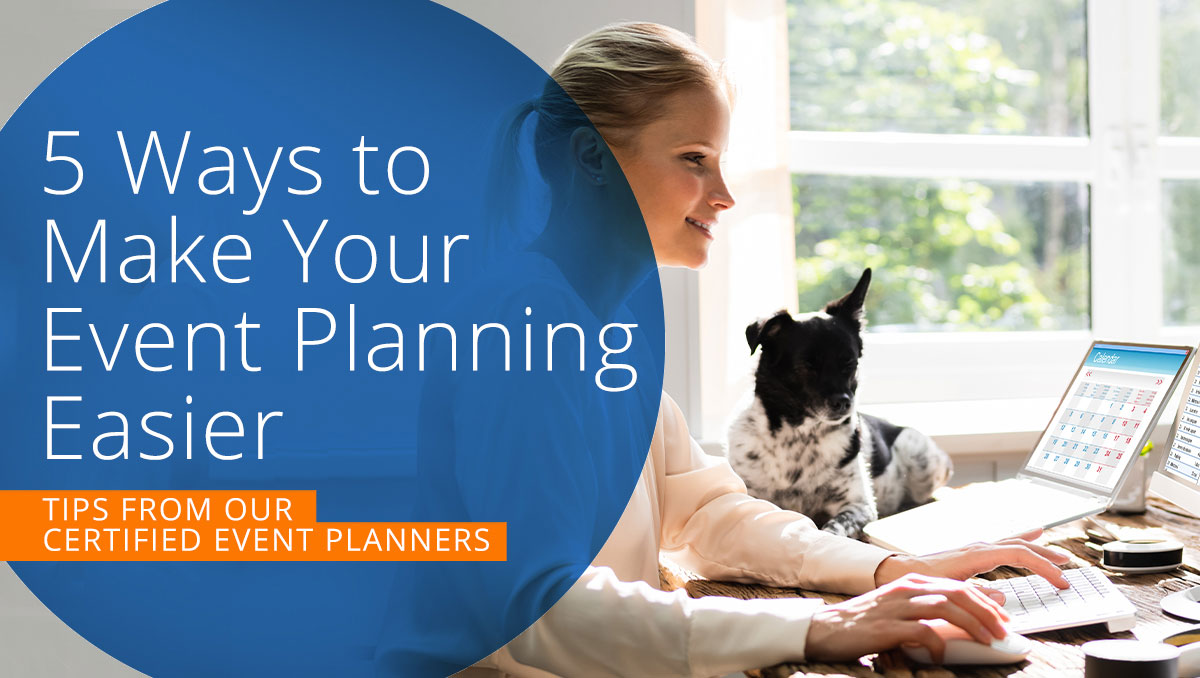 5 Ways to Make Your Event Planning Easier