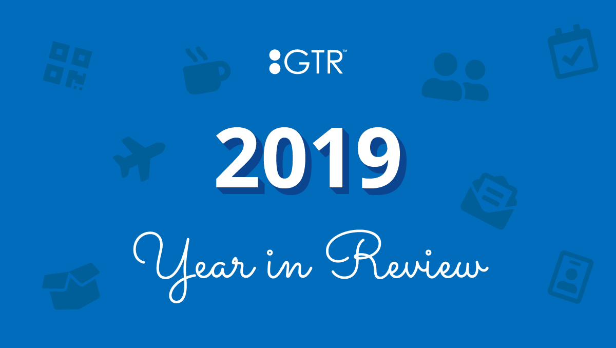 GTR™ 2019 Year in Review