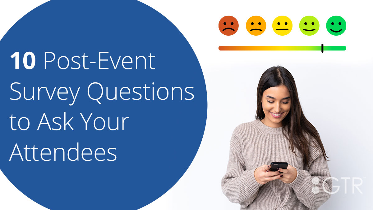 Post Event Survey Questions to Ask Your Attendees