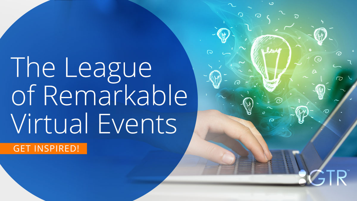 4 Examples of Remarkable Virtual Events