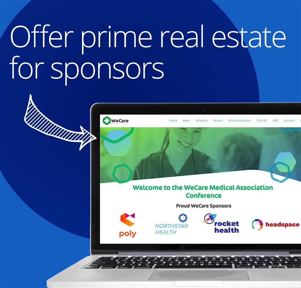 offer prime real estate for event sponsors