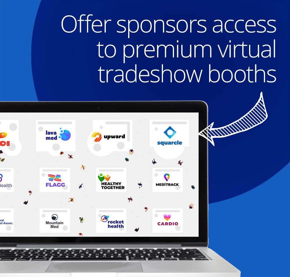 offer sponsors access to premium virtual tradeshow booths